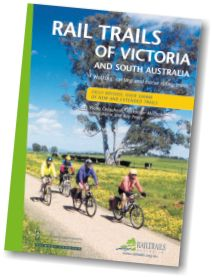 New Edition of Rail Trails of Victoria and South Australia