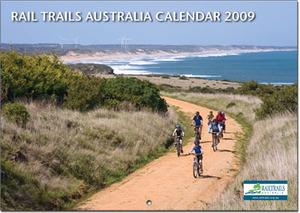 Rail Trails Australia 2009 Calendar Available