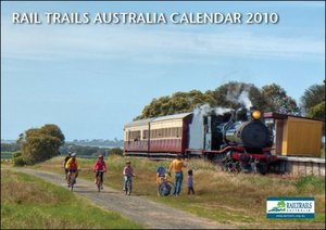 Reminder: Railtrails Australia 2010 Calendar