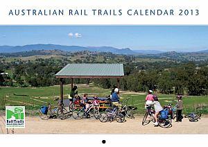 2013 Rail Trails Australia Calendar Available For Christmas!